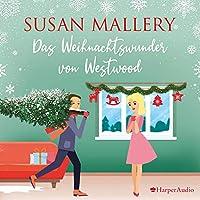 Das Weihnachtswunder von Westwood Hörbuch