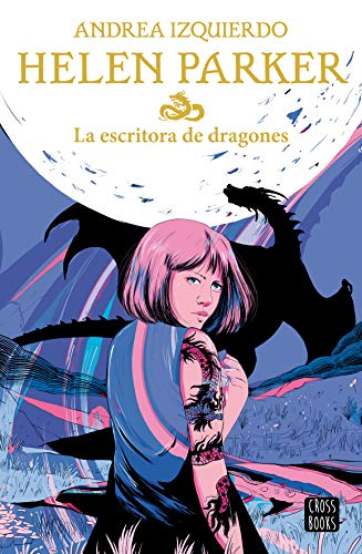 Helen Parker 2. La escritora de dragones (Crossbooks)
