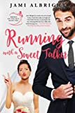 Running With a Sweet Talker (Brides on the Run) (Volume 2)