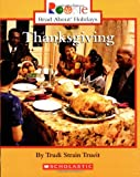 Thanksgiving (Rookie Read-About Holidays)