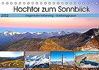Hochtor zum Sonnblick (Tischkalender 2022 DIN A5 quer): Impressionen vom Klagenfurter Jubilaeumsweg in der Goldberggruppe (Monatskalender, 14 Seiten )