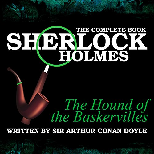 Page de couverture de Sherlock Holmes: The Complete Book - The Hound of the Baskervilles