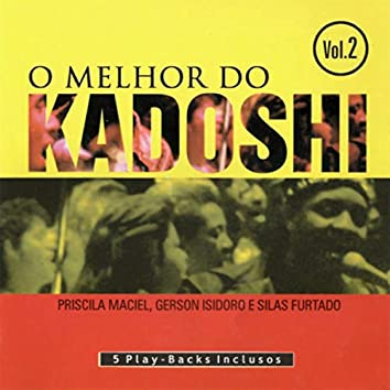 O Melhor do Kadoshi, Vol. 2