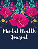 Mental Health Journal: Self Care Diary workbook, Anxiety Journal, Complex PTSD and Depression, Mental Health Tracker with Daily Guided Prompts, Set Goals, Promote Positive Thinking & Gratitude
