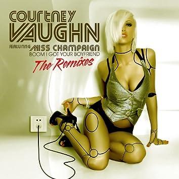 Boom I Got Your Boyfriend - The Remixes