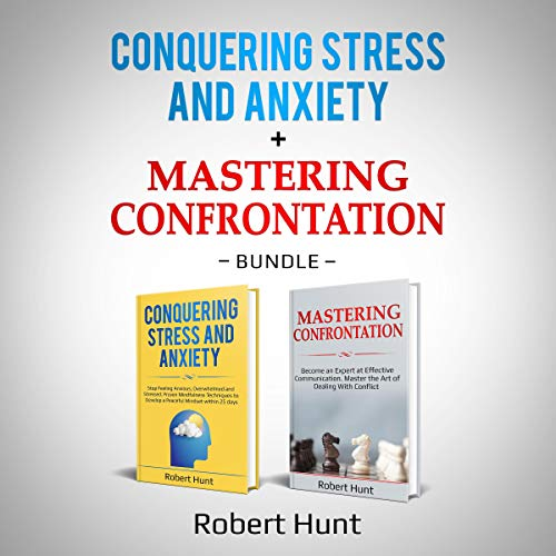 Conquering Stress and Anxiety + Mastering Confrontation cover art