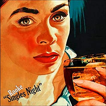 Singles Night (Best of 2011-2018)