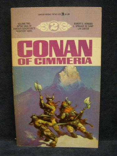 Conan of Cimmeria (Lancer Conan, #2) 044778742X Book Cover