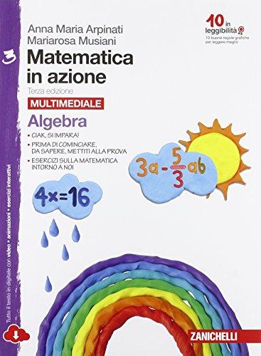 Matematica in azione. Algebra-Geometria. Per laScuola media. Con espansione online: 3