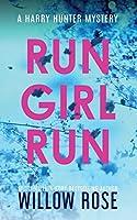Run Girl Run (Harry Hunter Mystery)