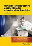 Prevención de riesgos laborales y medioambientales en mantenimiento de vehículos (Cp - Certificado Profesionalidad)
