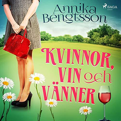 Kvinnor, vin och vänner audiobook cover art