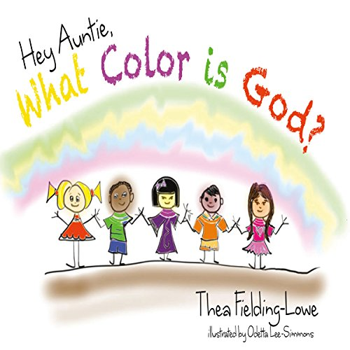 Hey Auntie, What Color Is God? audiobook cover art