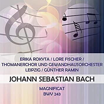 Erika Rokyta / Lore Fischer / Thomanerchor Und Gewandhausorchester Leipzig / Günther Ramin Play: Johann Sebastian Bach: Magnificat, Bwv 243 (Live)