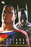 Superman/Batman: The Greatest Stories Ever Told VOL 01