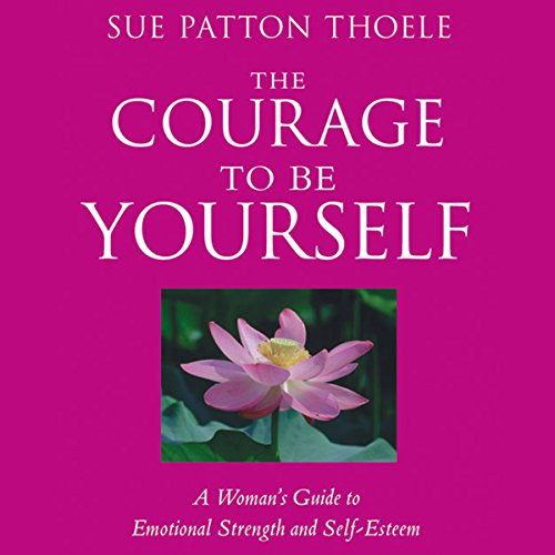 The Courage to Be Yourself cover art