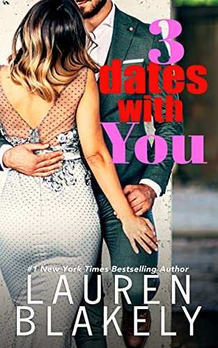 Three Dates With You: A Rules of Love Novella (English Edition)