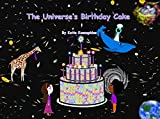 The Universe's Birthday Cake (The Rainbow Comet Book 1) (English Edition)