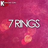 7 Rings (Originally Performed by Ariana Grande) (Karaoke Version)