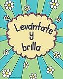Levántate y brilla: Hermoso cuaderno con frase inspiradora y con un diseño en la cubierta dibujado a mano (flores blancas/margaritas)