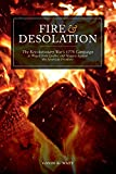 Fire and Desolation: The Revolutionary War's 1778 Campaign as Waged from Quebec and Niagara Against the American Frontiers (English Edition)