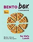 Bento Box Cookbook: Make these Bento Recipes for Kid's Lunch (English Edition)