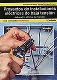 Proyectos de instalaciones eléctrica de baja tensión: 1 (MARCOMBO UNIVERSITARIA)