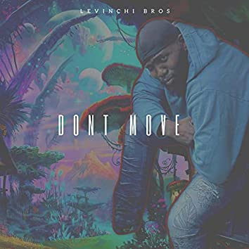 Don't Move (feat. Digital E)