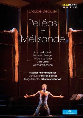 DEBUSSY: Pelléas et Mélisande (Aalto-Musiktheater Essen, 2012)