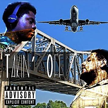 Takin' Off (feat. Bandzz the Locnezz)