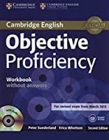 Objective Proficiency Workbook without Answers with Audio CD by Peter Sunderland Erica Whettem(2014-06-23)