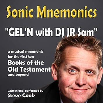 GEL'N with DJ JR Sam