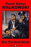 Malkowski, Bd. 03: Die Pechsträhne (Krimi-Serie 3)
