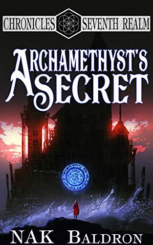 Archamethysts Secret