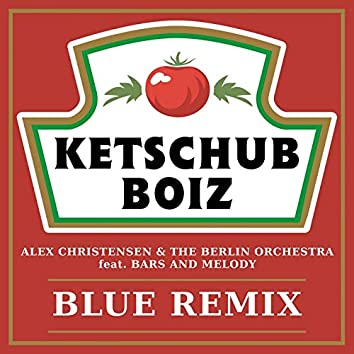 Blue (feat. Bars and Melody) [Ketschub Boiz Remix]