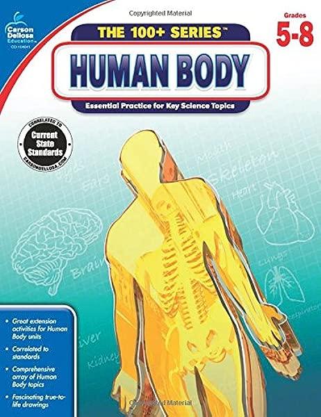Carson Dellosa The Human Body Workbook Grades 5 8 The 100 Series