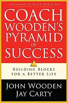 Coach Wooden's Pyramid of Success by [John Wooden, Jay Carty, David Robinson]