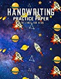 Handwriting Practice Paper With Lines For Kids: Shuttle Handwriting Practice Paper With Dotted Lined Sheets for Kids, Kindergarteners, Preschoolers And toddlers