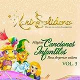 Mágicas Canciones Infantiles para Despertar Valores (Vol. 3)