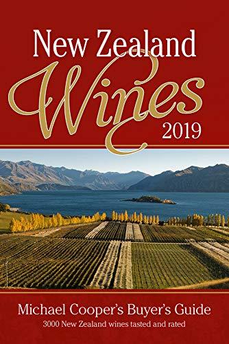 Cooper, M: New Zealand Wines 2019: Michael Cooper's Buyer's Guide (Michael Cooper's Buyer's Guide to New Ze)