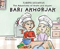The Adventures of Andre and Noyemi: Bari Akhorjak