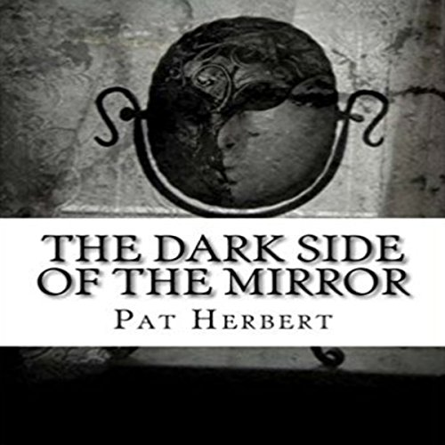 The Dark Side of the Mirror audiobook cover art