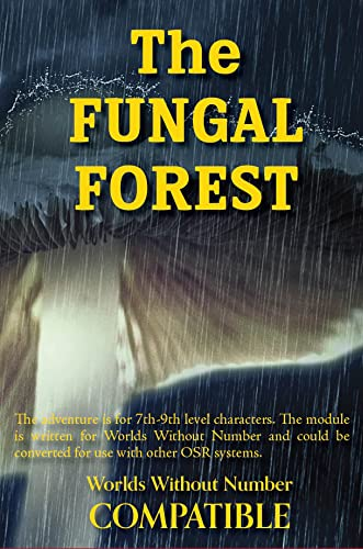 The Fungal Forest: A Worlds Without Number Compatible Adventure (The Infected Blight Book 4) (English Edition)