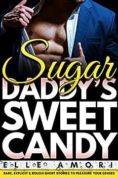 Sugar Daddy  Dark Billionaire Daddy s Girl Age Play Romance Dominant Male Erotica Submissive Girlfriend XXX Explicit Taboo