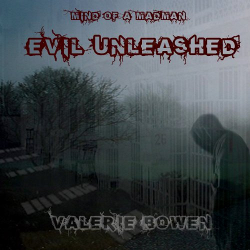 Evil Unleashed audiobook cover art