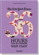The New York Times, 36 Hours USA & Canada: West Coast (36 Hours (Taschen)) by Ireland, Barbara (2/25/2013)