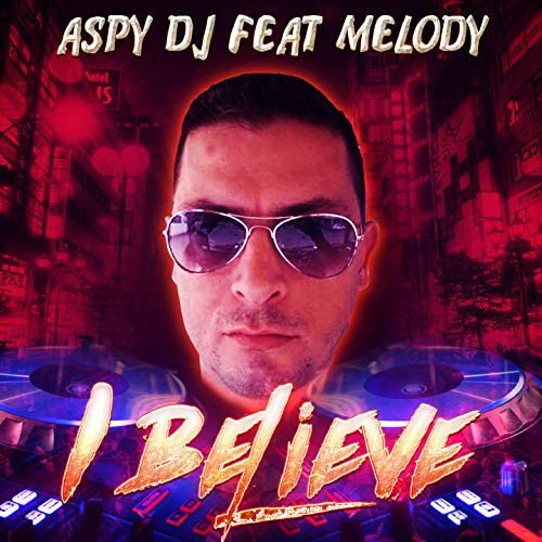 ASPY DJ feat. Melody
