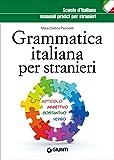 Grammatica italiana per stranieri (Scuola d'italiano)...