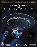 Star Trek Legacy (Prima Official Game Guide) by Michael Knight (2006-11-21) - Prima Games - 21/11/2006