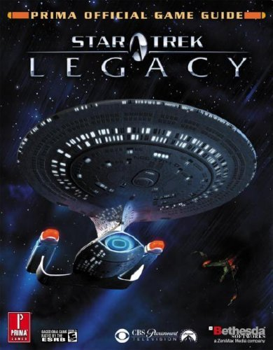 Star Trek Legacy (Prima Official Game Guide) by Michael Knight (2006-11-21)